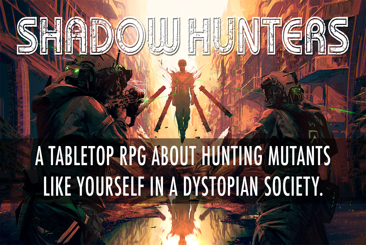 Shadow Hunters RPG